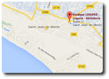 plan Google map- Boutique LINGERIE centre commercial SUPER U - Saint Jean Monts - 85160